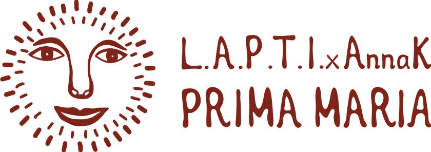 L.A.P.T.I. x Anna K Prima Maria