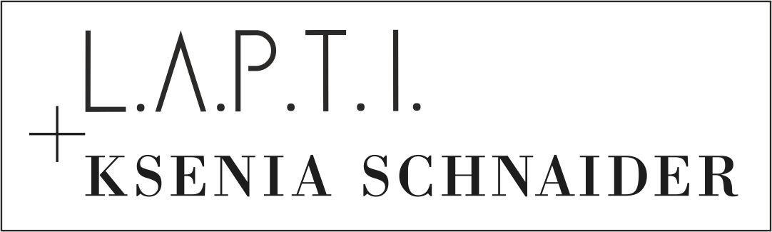 L.A.P.T.I. x Ksenia Schnaider
